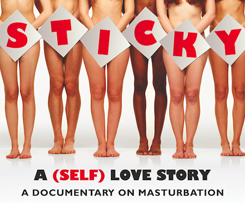 Sticky: A (Self) Love Story - May 25th 7PM @ Erotic Heritage Museum